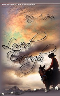 Loved Enough - Kerry A. Jones