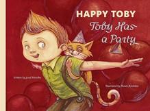 HAPPY TOBY-Toby Has a Party - Jozef Krivicka