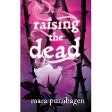 Raising the Dead - Mara Purnhagen