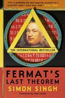 Fermat's Last Theorem - Simon Singh