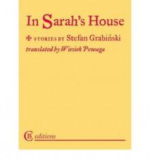 In Sarah's House - Stefan Grabiński, Wiesiek Powaga