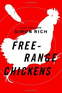 Free-Range Chickens - Simon Rich