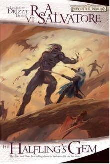 Halfling's Gem, The: The Legend of Drizzt, Book VI - R.A. Salvatore