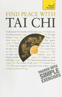 Find Peace with Tai Chi: A Teach Yourself Guide (Teach Yourself: Games/Hobbies/Sports) - Robert Parry