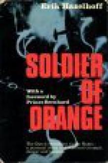 Soldier Of Orange - Erik Hazelhoff Roelfzema