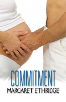 Commitment - Margaret Ethridge