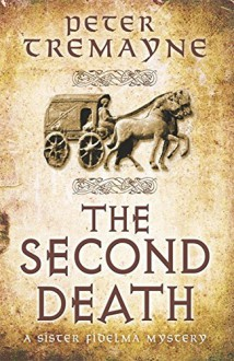 The Second Death (Sister Fidelma) - Peter Tremayne