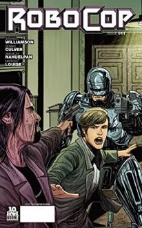 Robocop #11 (Robocop #11: 11) - Joshua Williamson, Alejandro Aragón, Dennis Culver