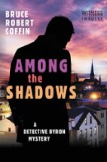 Among the Shadows - Bruce Robert Coffin