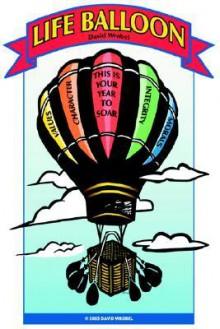 Life Balloon - David Wrobel