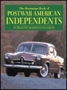 The Hemmings Book of Postwar American Independents - Hemmings Motor News
