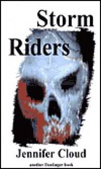 Storm Riders - Jennifer Cloud