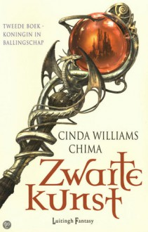 Koningin in ballingschap (Zwarte Kunst, #2) - Cinda Williams Chima, Karin Breuker
