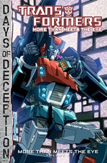 Transformers: More Than Meets The Eye Volume 7 - James Roberts, Alex Milne, Atilio Rojo