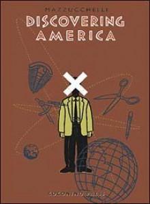 Discovering America : 3 Geschichten - David Mazzucchelli