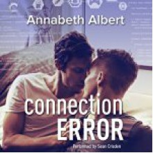 Connection Error - Annabeth Albert,Sean Crisden