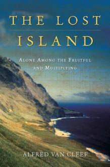 The Lost Island - Alfred van Cleef, S. J. Leinbach