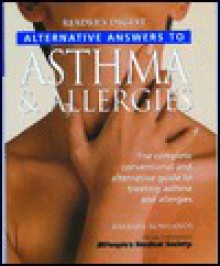 Alternative Answers to Asthma and Allergies - Barbara Rowlands, People's Medical Society, People's Medical Society Staff