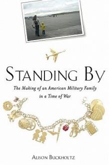 Standing By - Alison Buckholtz
