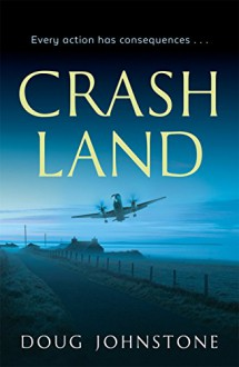 Crash Land - Doug Johnstone