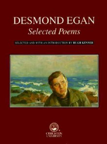 Selected Poems of Desmond Egan - Desmond Egan, Hugh Kenner