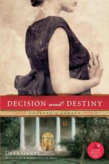 Decision and Destiny: Colette's Legacy - DeVa Gantt