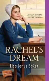 Rachel's Dream - Lisa Jones Baker
