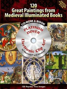 120 Great Paintings from Medieval Illuminated Books Platinum DVD and Book - Carol Grafton
