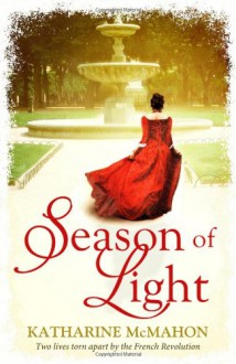 Season of Light - Katharine McMahon