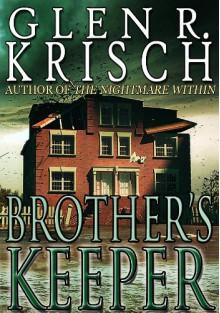 Brother's Keeper - Glen Krisch