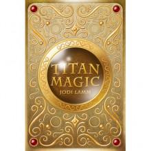 Titan Magic (Titan Magic, #1) - Jodi Lamm