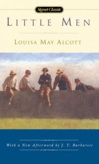 Little Men - Louisa May Alcott, J.T. Barbarese