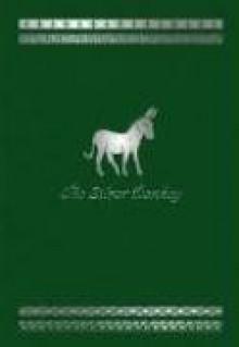 The Silver Donkey - Sonya Hartnett