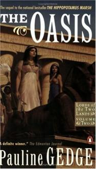 The Oasis - Pauline Gedge