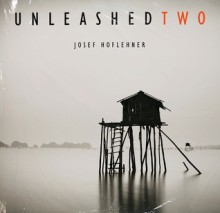 Unleashed Two - Josef Hoflehner