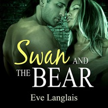 Swan and the Bear - Audible Studios, Eve Langlais, Abby Craden