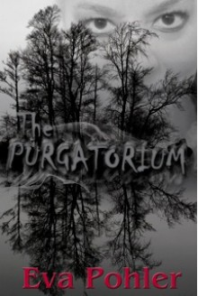 The Purgatorium - Eva Pohler