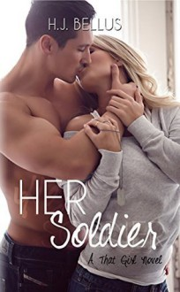 Her Soldier - H.J. Bellus