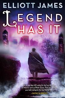 Legend Has It (Pax Arcana) - Elliott James