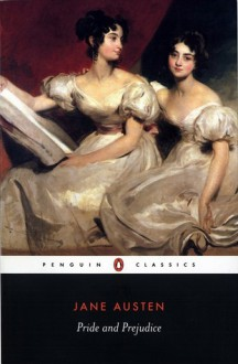 Pride and Prejudice (Penguin Classics) - Vivien Jones,Tony Tanner,Claire Lamont,Jane Austen