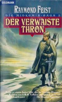 Der verwaiste Thron (The Riftwar Saga #2) - Dagmar Hartmann, Raymond E. Feist