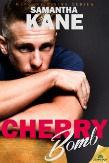 Cherry Bomb - Samantha Kane