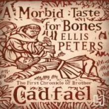 A Morbid Taste for Bones - Ellis Peters,Stephen Thorne