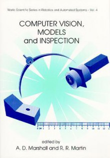 Computer Vision, Models and Inspection - A.D. Marshall, R.R. Martin