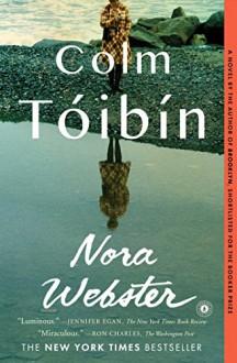 Nora Webster: A Novel - Colm Toibin