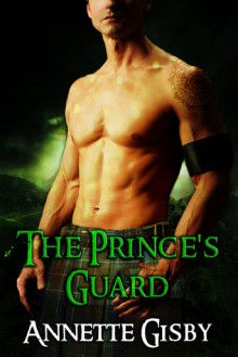 The Prince's Guard - Annette Gisby