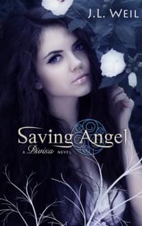Saving Angel - J.L. Weil