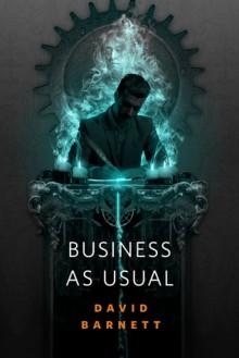 Business As Usual: A Tor.Com Original - David Barnett