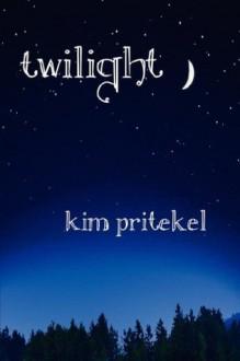 Twilight - Kim Pritekel