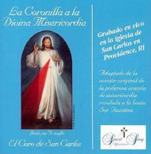 La Coronilla a la Divina Misericordia = The Chaplet of Divine Mercy - El Coro de San Carlos, Vinny Flynn